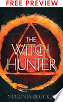 The Witch Hunter-- FREE PREVIEW EDITION (The First 9 Chapters)