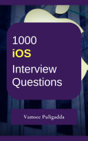 1000 iOS   Swift Most Important Interview Questions and Answers   Free Book