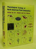 Physiological Ecology of North American Plant Communities Book