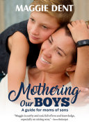 Mothering Our Boys  US Edition