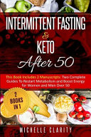 Intermittent Fasting and Keto After 50
