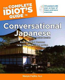 The Complete Idiot's Guide to Conversational Japanese