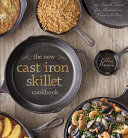 The New Cast Iron Skillet Cookbook Book PDF