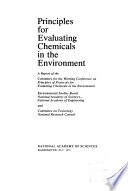Principles for Evaluating Chemicals in the Environment