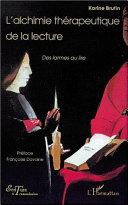 L'ALCHIMIE THERAPEUTIQUE DE LA LECTURE Pdf/ePub eBook