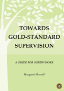 Towards Gold Standard Supervision