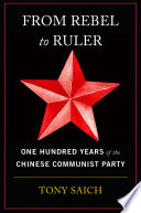 link to From rebel to ruler : one hundred years of the Chinese Communist Party in the TCC library catalog