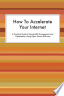 How to Accelerate Your Internet