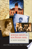 Jewish Roots in Southern Soil