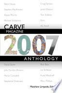 Carve Magazine 2007 Anthology