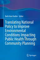 Translating National Policy to Improve Environmental Conditions Impacting Public Health Through Community Planning