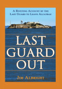 Last Guard Out Book