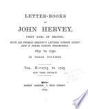 Letter books of John Hervey  First Earl of Bristol