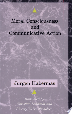 Download Moral Consciousness and Communicative Action Free Books - Read Books