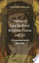 Pathos In Late Medieval Religious Drama And Art