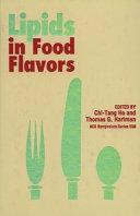 Lipids in Food Flavors Book