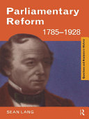 Parliamentary Reform 1785–1928