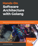 Hands On Software Architecture With Golang
