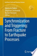 Synchronization and Triggering  from Fracture to Earthquake Processes Book