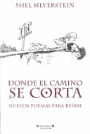 Donde El Camino Se Corta / Where the Sidewalk Ends: Poems and Drawings