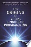 The Origins Of Neuro Linguistic Programming