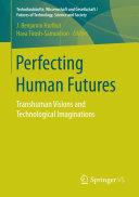 Perfecting Human Futures [Pdf/ePub] eBook