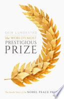 The World s Most Prestigious Prize
