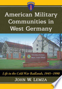 American Military Communities In West Germany