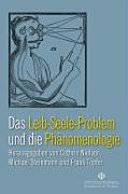 Das Leib-Seele-Problem und die Phänomenologie