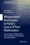Wittgenstein   s Annotations to Hardy   s Course of Pure Mathematics