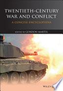 Twentieth Century War and Conflict