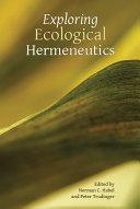 Exploring Ecological Hermeneutics