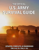 The Official US Army Survival Guide
