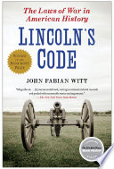 Lincoln's Code  : The Laws of War in American History