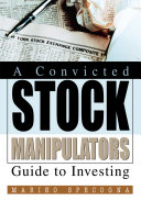 Pdf A Convicted Stock Manipulators Guide to Investing