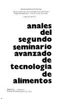 Anales del Segundo Seminario Avanzado de Tecnolog  a de Alimentos  Bogot   D E   Colombia  octubre 29 a noviembre 6 de 1975