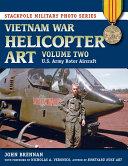 Vietnam War Helicopter Art Volume 2