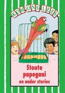 Books - Kom Ons Lees Groen Vlak: Stoute Papegaai en ander stories | ISBN 9780333589786