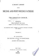 A Select Library of the Nicene and Post-Nicene Fathers of the Christian Church: St. Augustin: The writings against the Manichæans, and against the Donatists