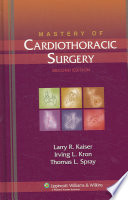 Mastery of Cardiothoracic Surgery Book
