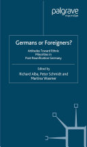 Germans or Foreigners? Attitudes Toward Ethnic Minorities in Post-Reunification Germany [Pdf/ePub] eBook