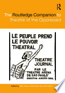 The Routledge Companion to Theatre of the Oppressed Book