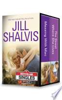 Jill Shalvis South Village Singles Books 3 4 2 Book Box Set