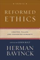 Reformed Ethics   Volume 1