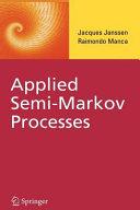 Applied Semi Markov Processes Book