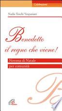 «Benedetto il regno che viene». Novena di Natale per comunità