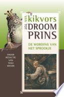 Van Kikvors Tot Droomprins