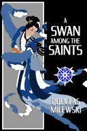 A Swan Among the Saints [Pdf/ePub] eBook