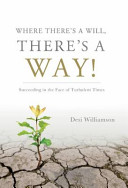Where There s a Will  There s a Way