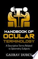Handbook of Ocular Terminology
